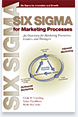 More about 'Six Sigma for Marketing Process' by Creveling, Hambleton & McCarthy